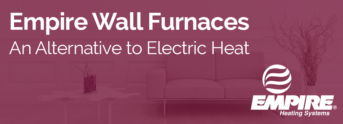 Empire Wall Furnaces